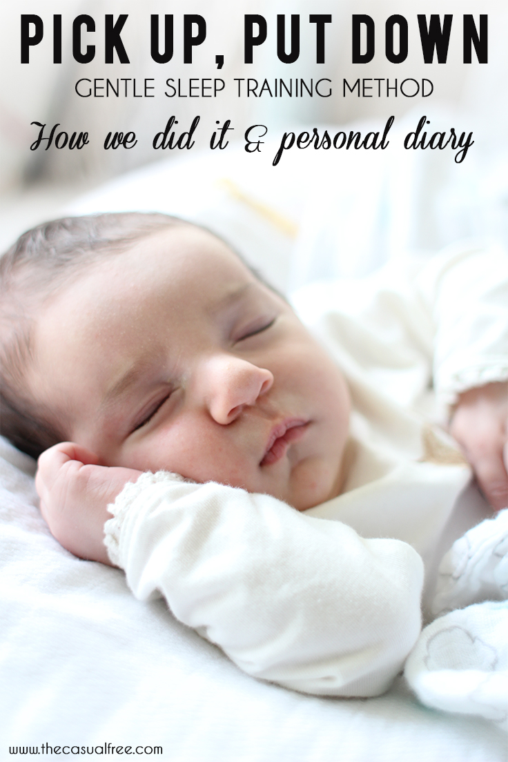 PIck Up Put Down Sleep Training Method - I kept a diary for you throughout the month so you can read on to learn how we did it!