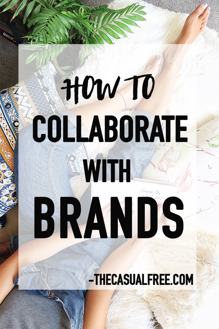 How To Collaborate With Brands - Blogger and Influencer Guide by thecasualfree.com